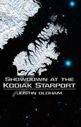 Book cover for Showdown at the Kodiak Starport