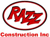 Razz Construction Inc