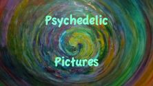 Psychedelic Pictures
