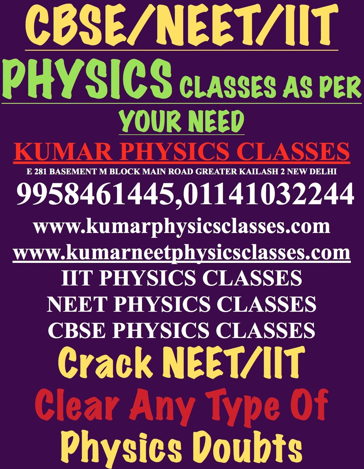 Physics Tutor - Kumar Physics Classes