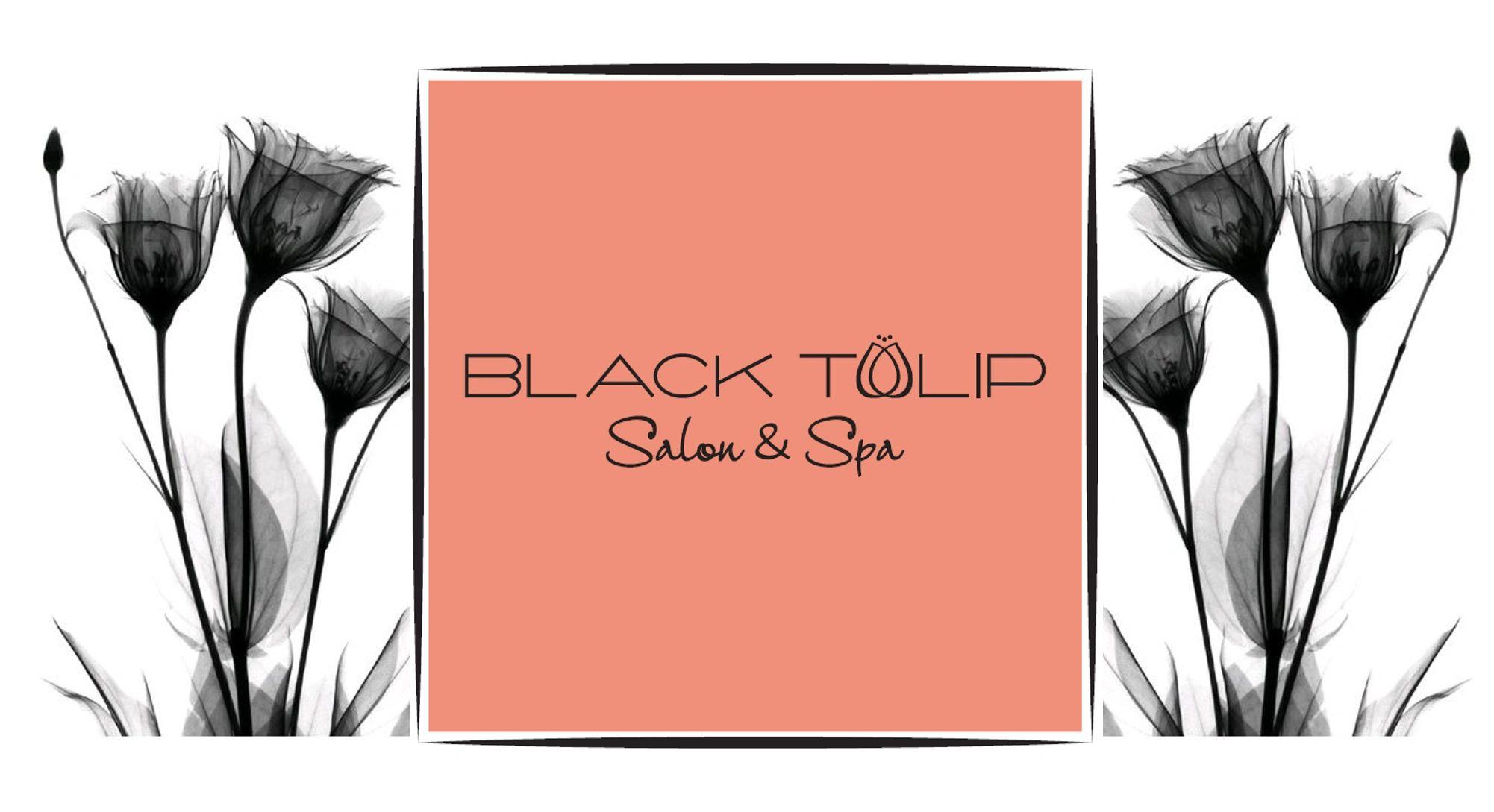 Facials & Nails | Black Tulip Salon & Spa