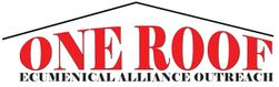One Roof Ecumenical Alliance Outreach