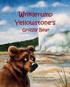 Children's book Wrinklerump Yellowstone's Grizzly Bear, Nature Tale Books