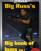 Cover for RPG Book Big Russ'e Big Book of Bugs for the table top RPG We Hunt Bugs