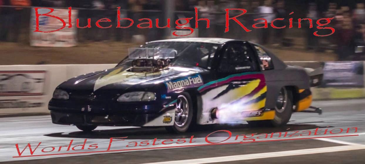 Bluebaugh Racing is In for Street Outlaws No Prep Kings