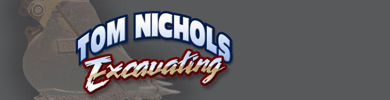 Tom Nichols Excavating, Inc