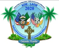 AOH - LAOH 100th Anniversary Convention 2020 Orlando JULY 22-25