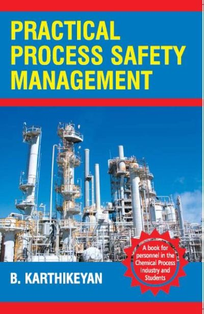 practical process safety management by karthikeyan