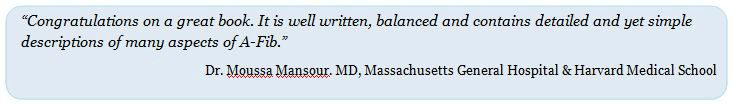 Dr Moussa Mansour endorsement of Beat Your A-Fib: The Essential Guide to Finding Your Cure by Steve S. Ryan, PhD
