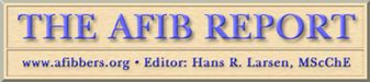 Review by Hans R. Larsen, Editor, 'The AFIB Report' www.afibbers.org