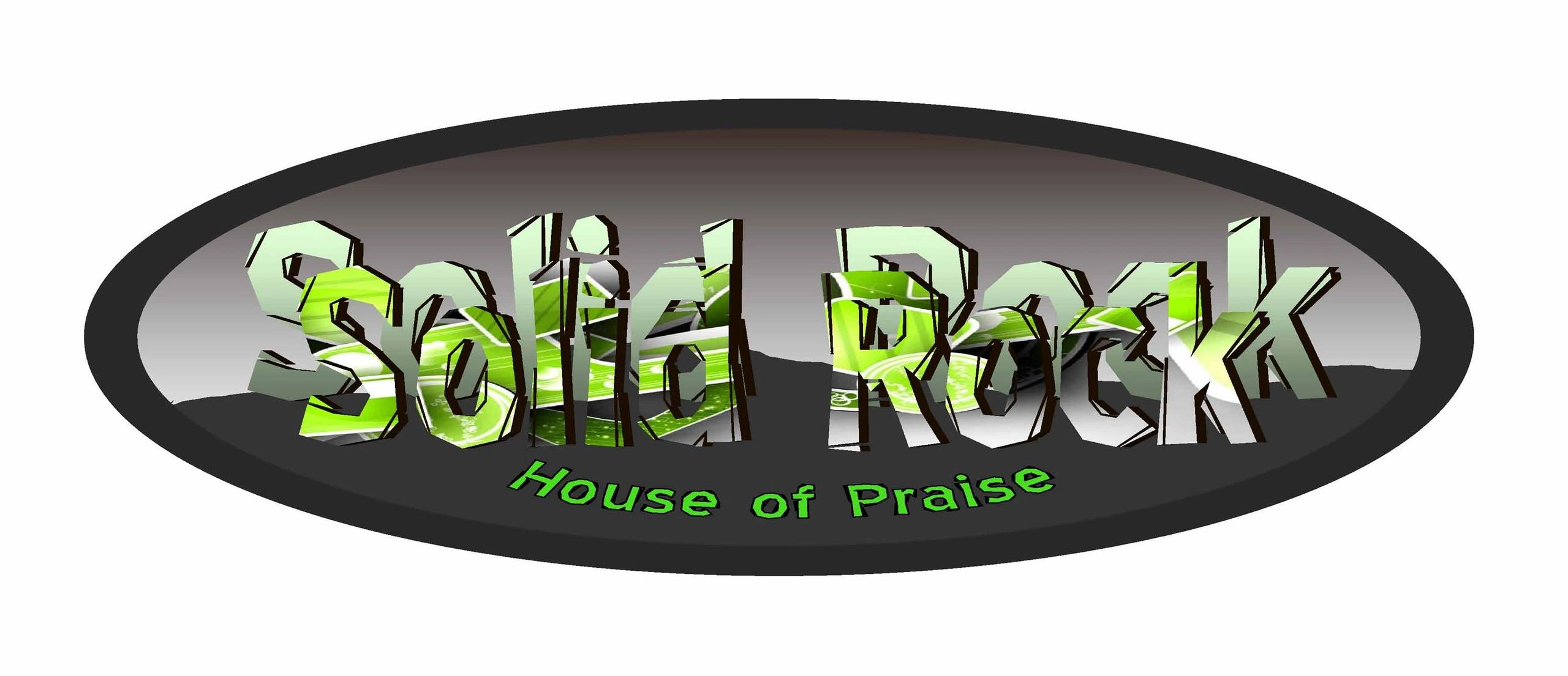 About Us | Solid Rock House of Praise