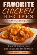 Chicken Recipe Favorites from the Cooking Dude