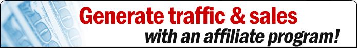 Generate traffic & sales with an affiliate program!