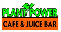 PLANT POWER CAFE & JUICE BAR