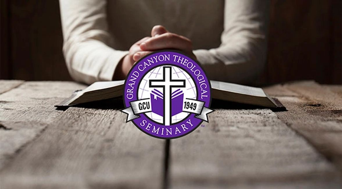 Grand Canyon University's (GCU) College of Theology