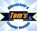 Toms Wheelchair Rentals  118 Broadway San Antonio TX. 78205 Suite