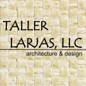 TALLER LARJAS, LLC architecture & design