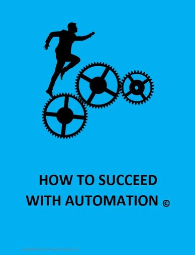 DOWNLOAD THE HOW TO SUCCEED WITH AUTOMATION PDF