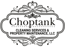 Choptank Cleaning Services & Property Maintenance