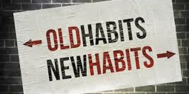 Old habits / New habits sign