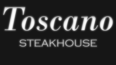 Toscano Ristorante & Steak House