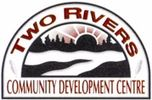 Two Rivers Community Development Centre can be reached at 519-445-4567 or by email at info@tworivers