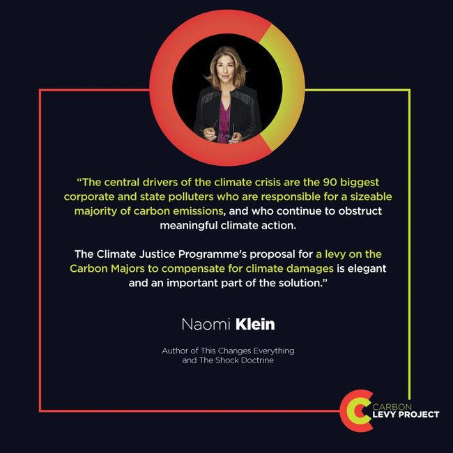 Naomi Klein supports a levy on the Carbon Majors