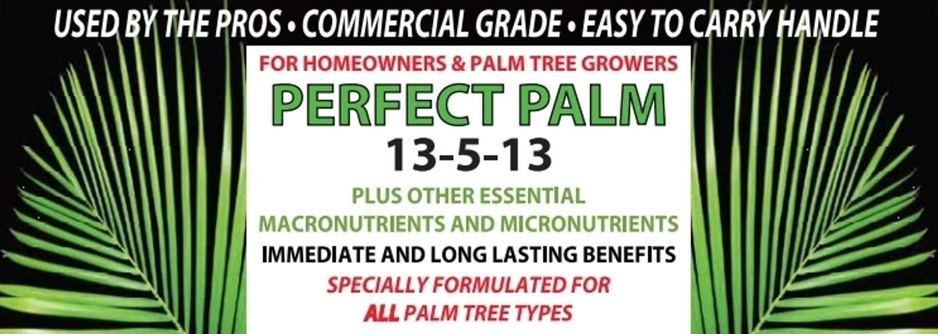 Buy Perfect Palm - The Best Palm Tree Fertilizer For Sale