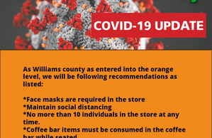 As Williams county as entered into the orange level, we will be following recommendations as listed: