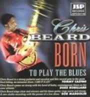 Born to Play the Blues album cover by Chris Beard
