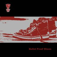 Bright Dog Red, Bullet Proof Shoes artwork