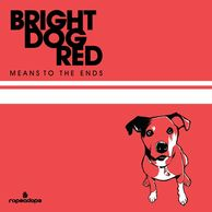 Bright Dog Red, Means to the Ends artwork