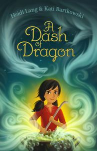 A Dash of Dragon by Heidi Lang and Kati Bartkowski - cover image