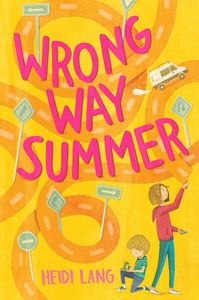 Wrong Way Summer by Heidi Lang - cover image