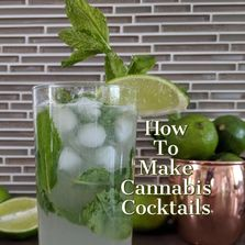 cannabis cocktails , how to make cannabis cocktails , weed cocktail ,  the cannabis sommelier