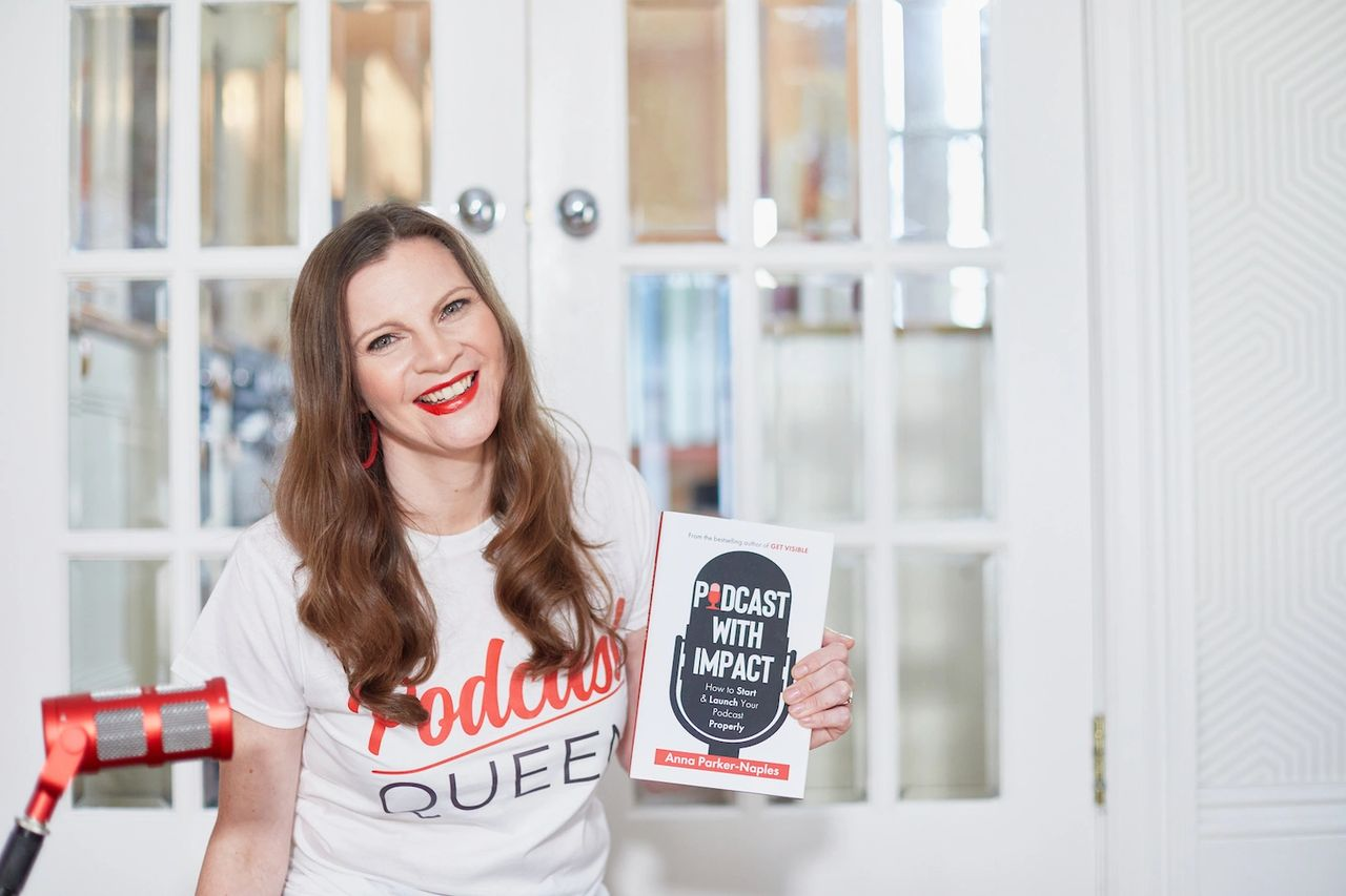 How to Launch a Successful Podcast: Ten Top Tips         Anna Parker-Naples