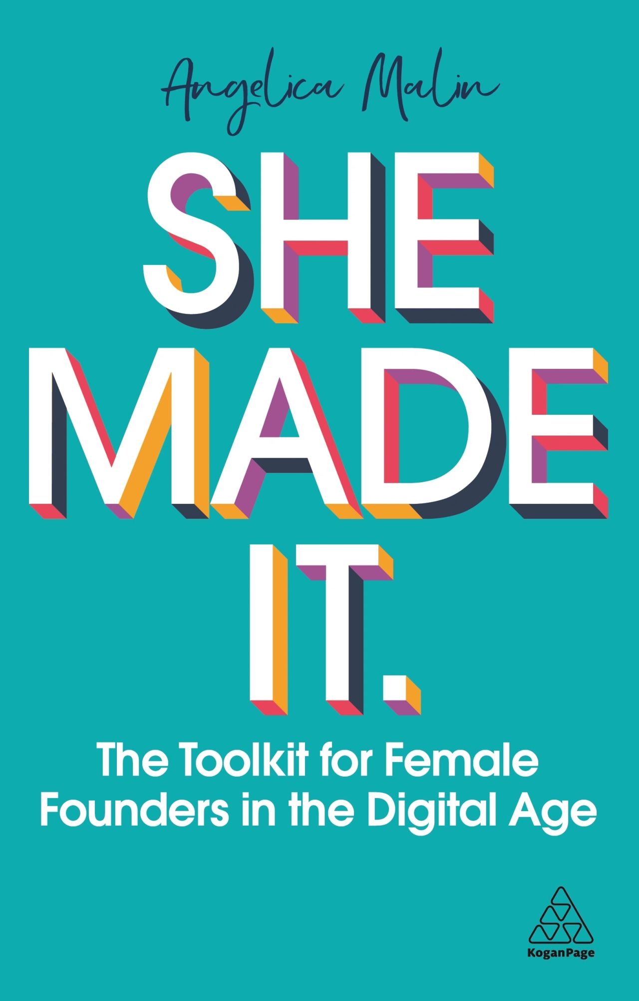 She Made It by Angelica Malin