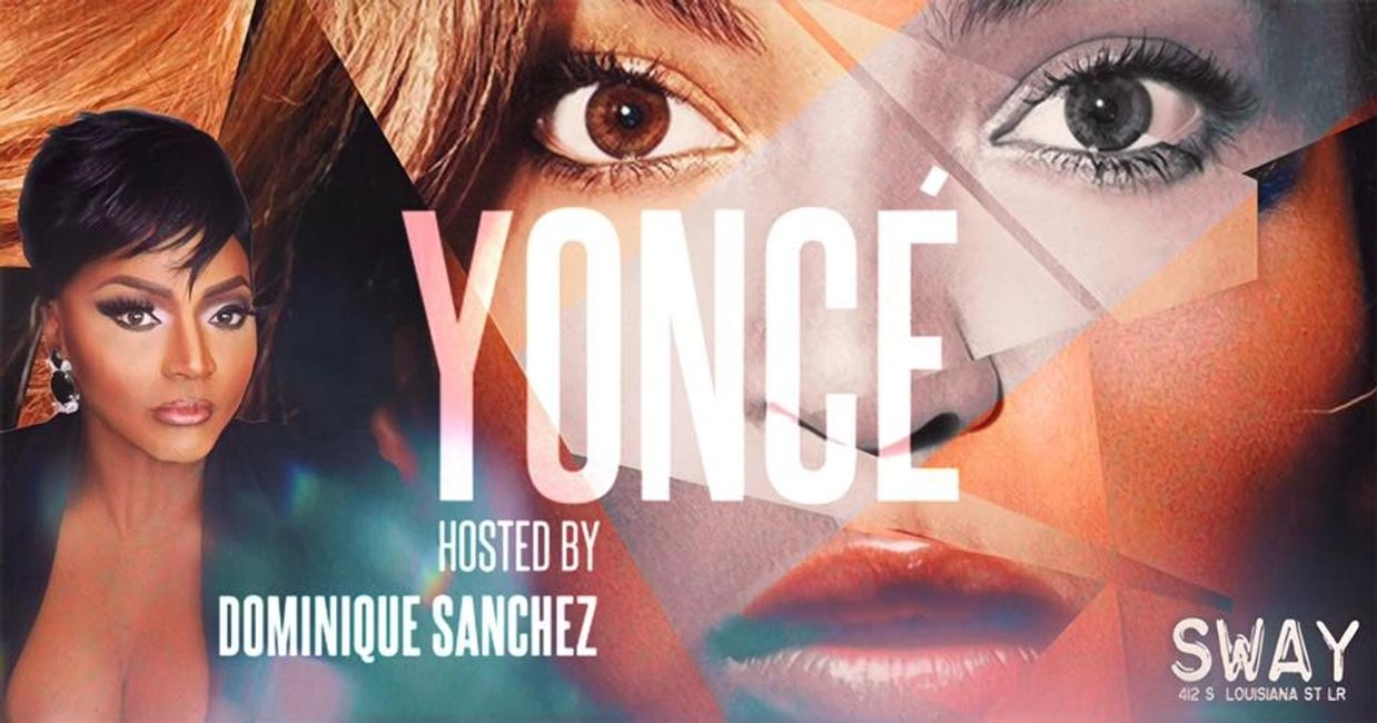 Little Rock nightlife legend Dominique Sanchez returns for Yonce at Club Sway, Saturday Sept. 28!