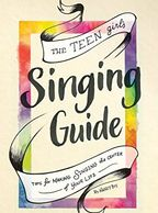 The Teen Girl's Singing Guide by Nancy Bos