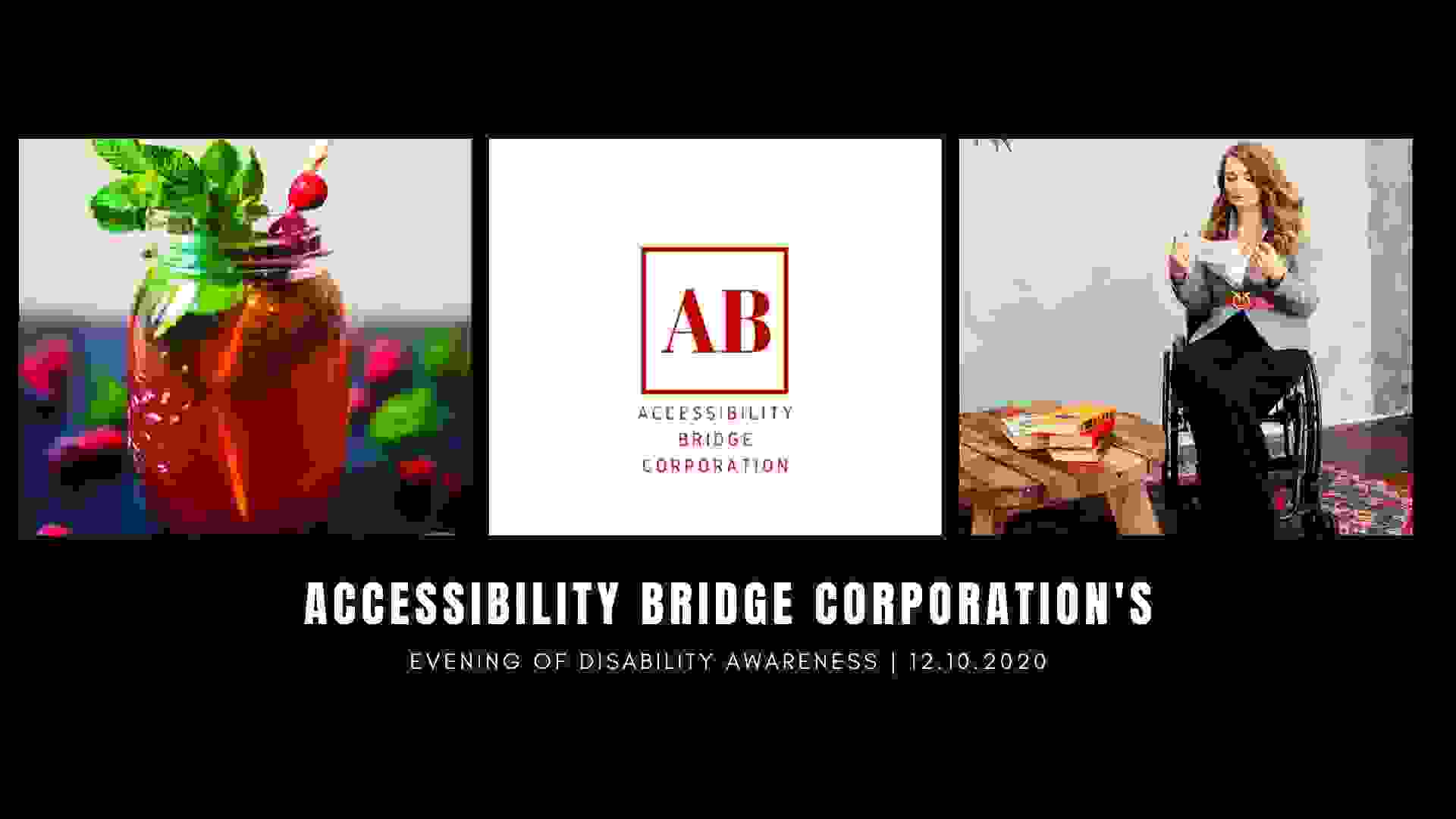 Accessibility Bridge Corporation's Evening of Disability Awarenes