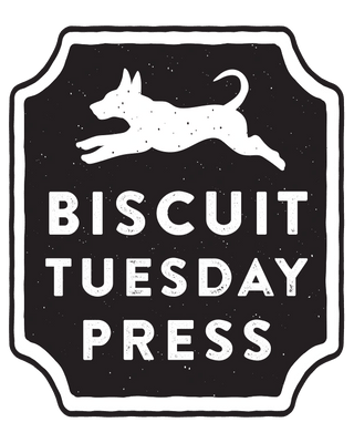 Biscuit Tuesday Press