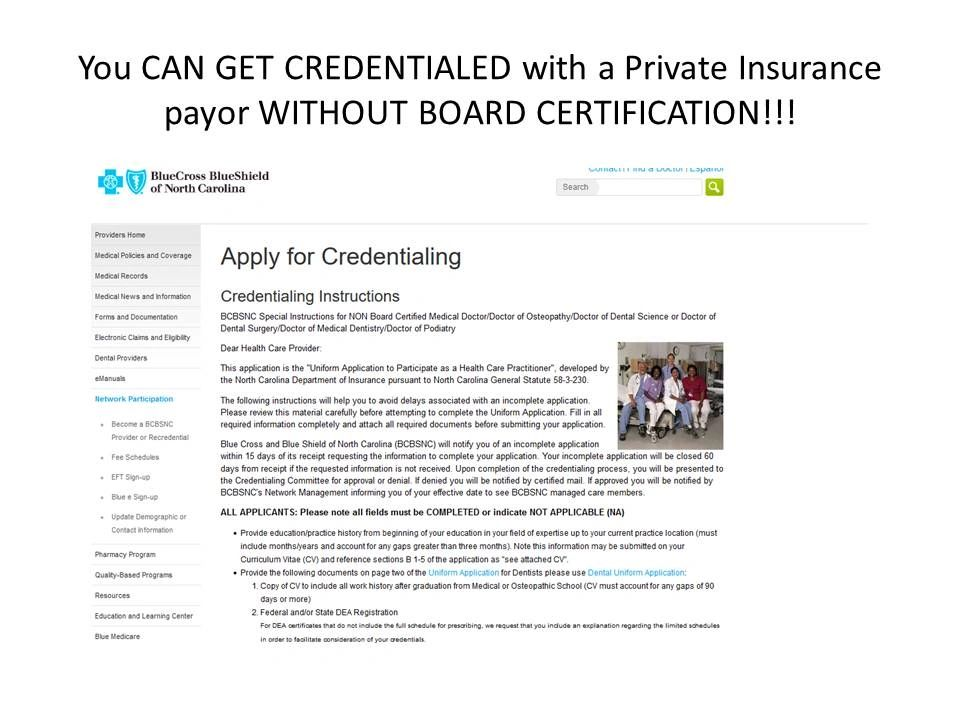 Private Insurance Credentialing WITHOUT Board Certification