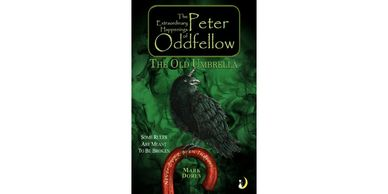 The Extraordinary Happenings of Peter Oddfellow: Old Umbrella