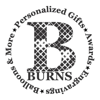 BURN'S - Personalized Gifts, Engravings, Awards, Balloons & More!