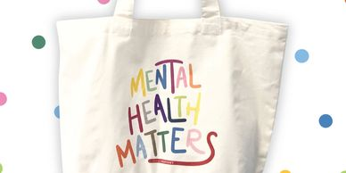Shop Mental Health Matters Shirt and Tote Bag