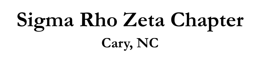 Sigma Rho Zeta Chapter Cary, NC