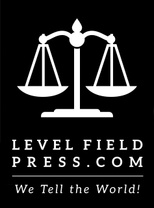LEVELFIELD PRESS.COM We Tell the World!