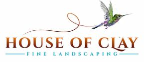 House of Clay  fine landscaping
