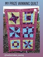 Prize Winning Quilt #prizewinner #HeatherMakes #quilting