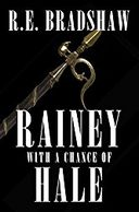 Book Six of the Rainey Bell Thriller Series